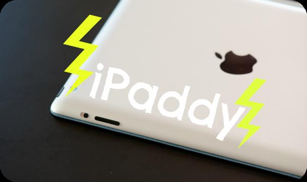 iPaddy, iPad tantrum