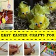 10 Easy Easter Crafts For Toddlers