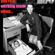 You Know You're A Working Mum (Or Dad) When...