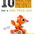 10 Presents For A One-Year-Old (They'll LOVE These)