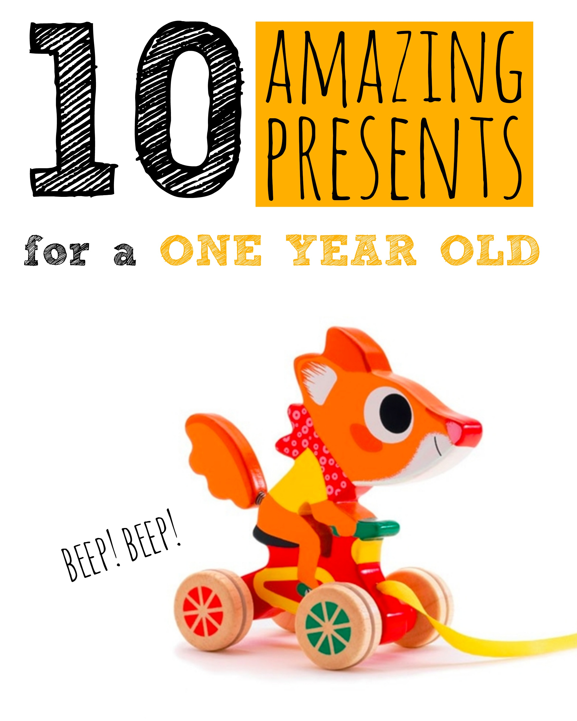 10 Presents For A One-Year-Old (They\'ll LOVE These) - Not Another ...