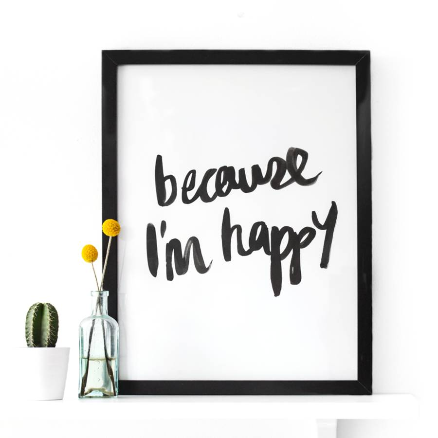 original_ink-typographic-art-print-because-i-m-happy-2